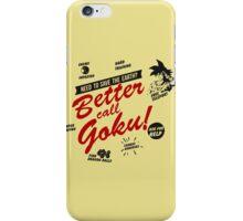 Better Call Goku! iPhone Case/Skin