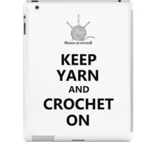 Keep Yarn Crochet On iPad Case/Skin