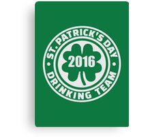 St. Patrick's day drinking team 2016 Canvas Print