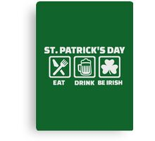 St. Patrick's day eat sleep irish Canvas Print