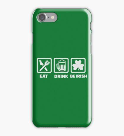 Eat sleep be irish iPhone Case/Skin