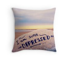 super depressed Throw Pillow