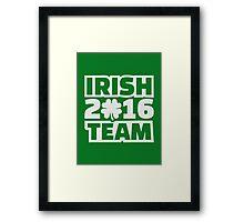 Irish team 2016 Framed Print