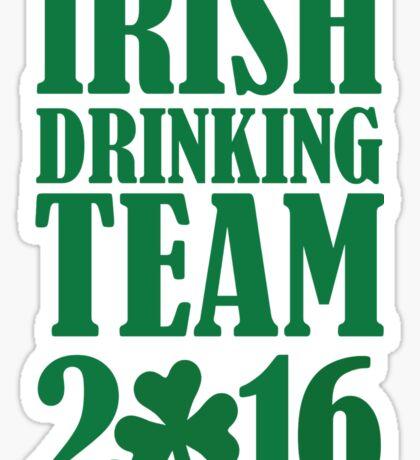Irish drinking team 2016 Sticker