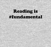 Reading is #fundamental Unisex T-Shirt