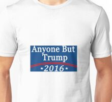 Anyone But Trump Unisex T-Shirt