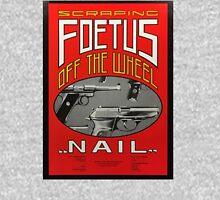 Foetus - Nail Unisex T-Shirt