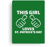 This girl loves St. Patrick's day Canvas Print