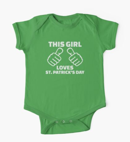 This girl loves St. Patrick's day One Piece - Short Sleeve