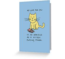 Kitten Loves Poker Greeting Card