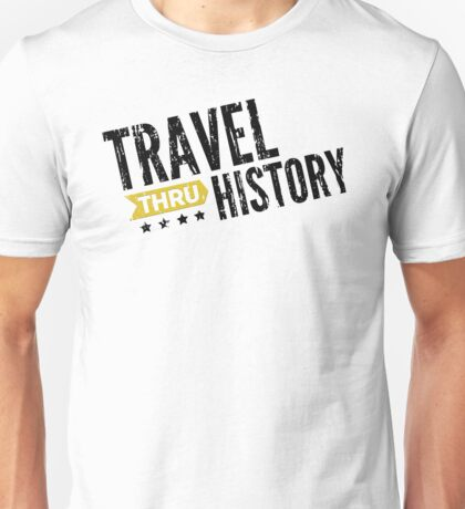 Travel Thru History Black Logo Unisex T-Shirt