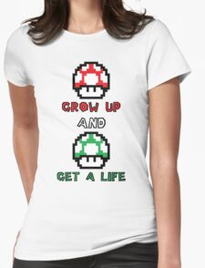 Super Mario Grow Up And Get A Life Womens Fitted T-Shirt