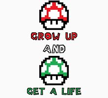 Super Mario Grow Up And Get A Life Unisex T-Shirt