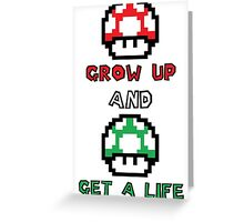 Super Mario Grow Up And Get A Life Greeting Card