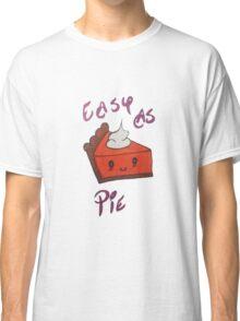 Easy as pie Classic T-Shirt