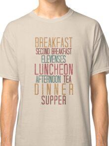 7 Hobbit Meals - Breakfast, Second Breakfast, Elevenses . . .  Classic T-Shirt
