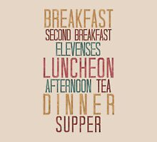 7 Hobbit Meals - Breakfast, Second Breakfast, Elevenses . . .  Unisex T-Shirt