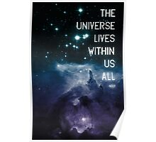 The Universe Lives Within Us All - NdGT Quote Poster