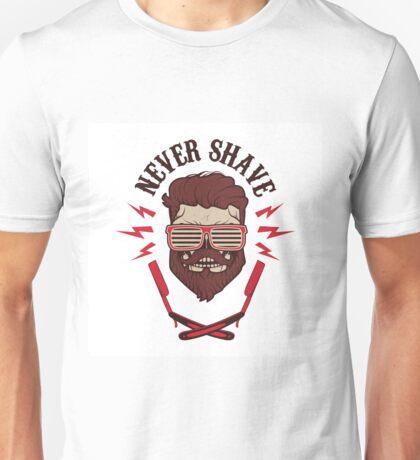 never shave Unisex T-Shirt