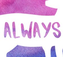 Always - Severus Snape Sticker