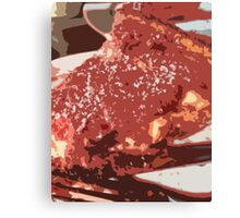 All My Pizza is Deep Dish Canvas Print