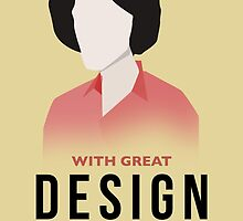 With great design... by Jair Henriques