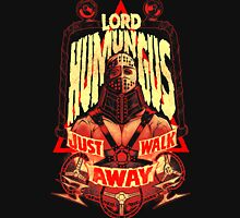 ROAD WARRIOR: LORD HUMUNGUS Unisex T-Shirt
