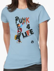 """Punky """"Punk 4 Life"""" Brewster Womens Fitted T-Shirt"""