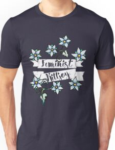 Feminist killjoy  Unisex T-Shirt