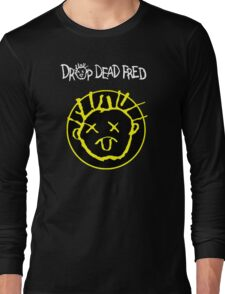Drop Dead Fred Smiley Face Long Sleeve T-Shirt