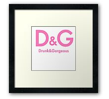 D&G Drunk and Gorgeous Women's Party Framed Print