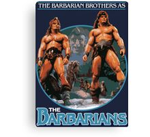 The Barbarians Canvas Print