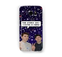 Dan and Phil - The stars say you're a nerd Samsung Galaxy Case/Skin