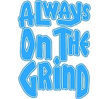 Always On The Grind - Blue Photographic Print