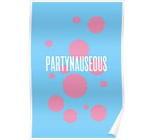 PARTYNAUSEOUS Poster