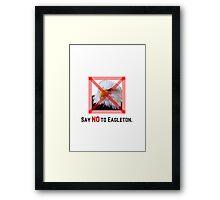 Say No to Eagleton: Parks & Recreation Framed Print
