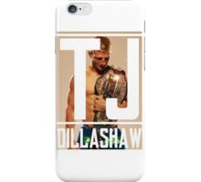 TJ Dillashaw iPhone Case/Skin