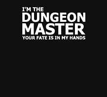 I'm The Dungeons Master Your Fate Is In My Hands Unisex T-Shirt