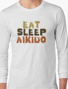 Eat Sleep Aikido Long Sleeve T-Shirt