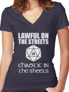 Lawful On The Streets Chaotic In The Sheets Women's Fitted V-Neck T-Shirt