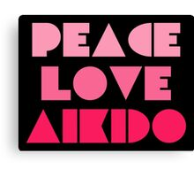 Peace Love Aikido Canvas Print