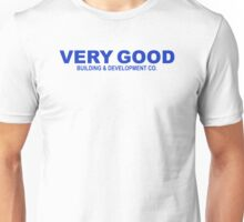 VERY GOOD BUILDING & DEVELOPMENT CO. (Parks & Recreation) Unisex T-Shirt
