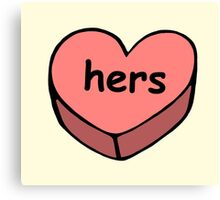 Hers valentine love candy ♥ Canvas Print