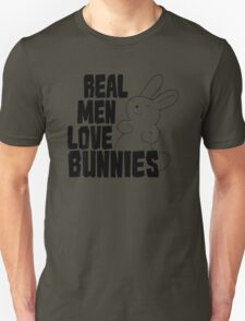 Real Men Love Bunnies Unisex T-Shirt