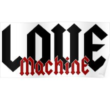 Love Machine - Cool Gifts Design Poster