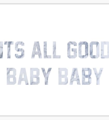 It's All Good Baby Baby Sticker