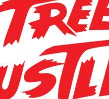 Street Hustler - Red Sticker