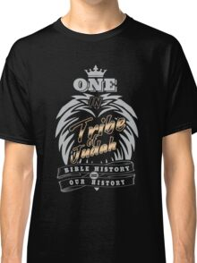 ONE In Tribe of Judah | Bible History = Our History Classic T-Shirt