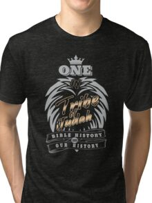 ONE In Tribe of Judah | Bible History = Our History Tri-blend T-Shirt