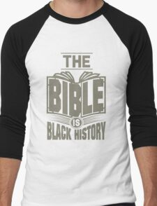 The Bible is Black History | Hebrew Israelite Clothing Men's Baseball ¾ T-Shirt